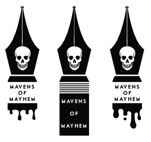 Mavens of Mayhem 1