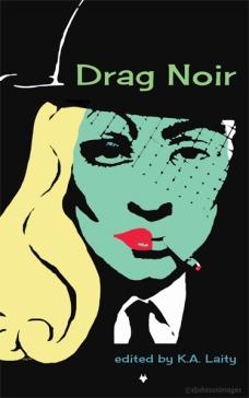 Drag Noir (c)slj2014
