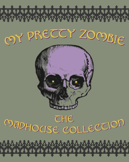 My Pretty Zombie Madhouse Collection web