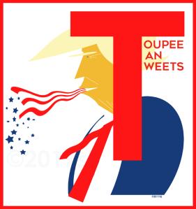 T is for Toupee, Tan & Tweets