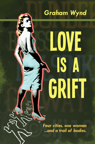 Love is a Grift COVER wp